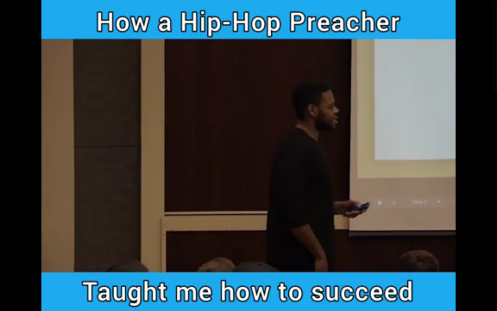 How a HipHop Preacher Taught Me How to Succeed