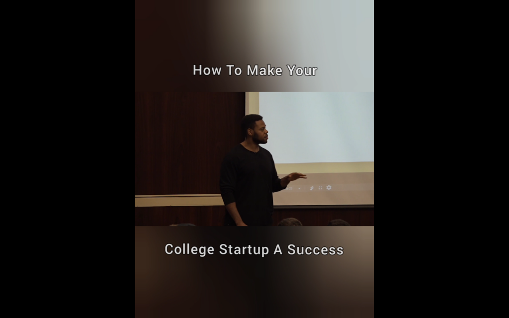 How To Make Your College Startup A Success