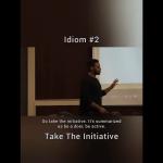 Take The Initiative